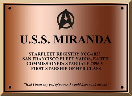 U.S.S. Miranda dedication plaque. Copyright ©  Federation Frontiers. 1999. All Rights Reserved.